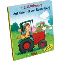 1, 2, 3, Reimerei! Auf dem Hof von Bauer Bert